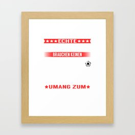 "A Great Handball Tee For Players Saying ""Echte Helden Brauchen Keinen Umang Zum Fliegen"" T-shirt Framed Art Print"