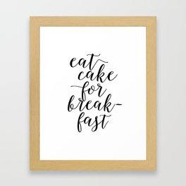 CAKE POP STAND, Eat Cake For Breakfast,Kitchen Decor,Funny Print,Humorous, Food gift,Food Art Framed Art Print