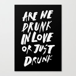 DRUNK Canvas Print