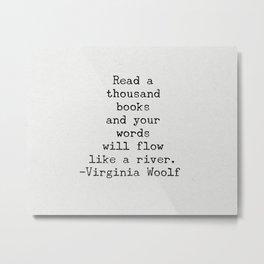 Virginia Woolf Quote Art Metal Print