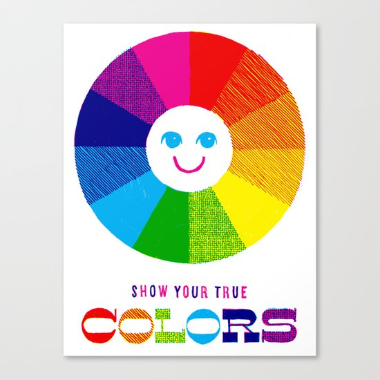 Show Your True Colors Canvas Print