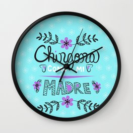 Chingona Como Mi Madre Turquiose Wall Clock
