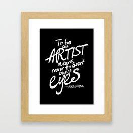 To be an artist... Akira Kurosawa  Framed Art Print