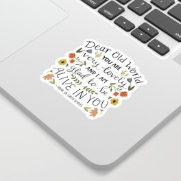 """Anne of Green Gables """"Dear Old World"""" Quote Sticker"""