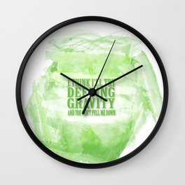 Wicked the musical.. i think i'll try defying gravity and you can't pull me down Wall Clock
