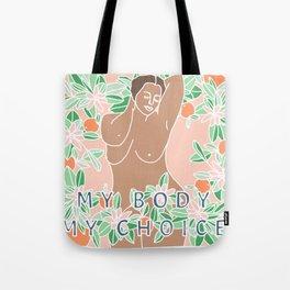 My Body My Choice Tote Bag