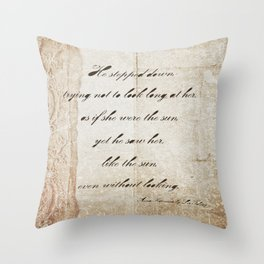 Anna Karenina Quote  As if she were the sun by Leo Tolstoy Throw Pillow