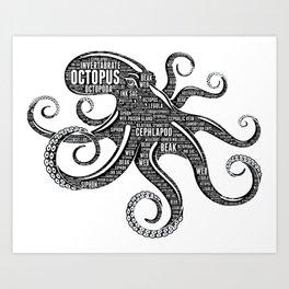 OCTOPUS - the intelligent eight-arm mollusc Art Print