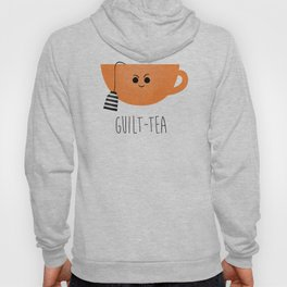 Guilt-tea Hoody