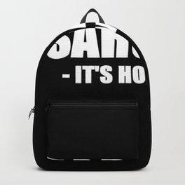 Sarcasm Backpack