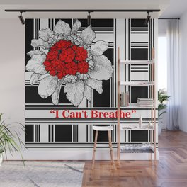 """""""I can't breathe"""" Wall Mural"""