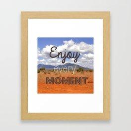 Enjoy every moment Safari Framed Art Print