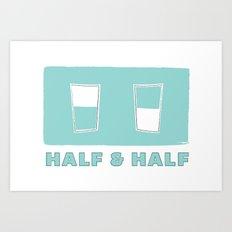 half & half Art Print