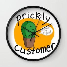 Prickly Customer Wall Clock