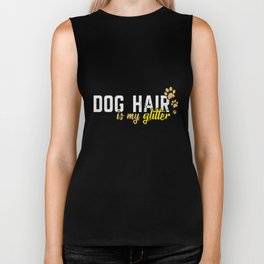Dog Hair Is My Glitter Biker Tank