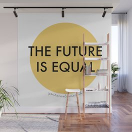 The Future is Equal - Yellow Wall Mural