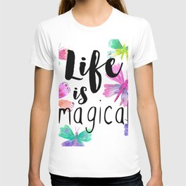 Life is Magical T-shirt