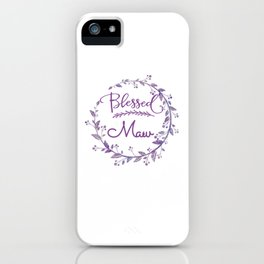 Blessed MAW Cool MAW iPhone Case
