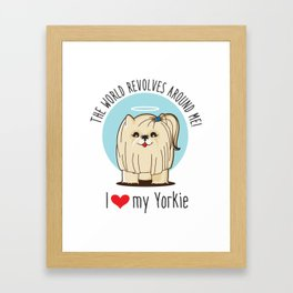 I love my Yorkie Framed Art Print