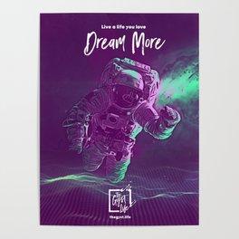 Dream more Poster