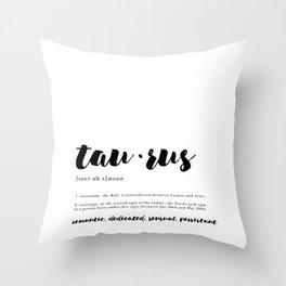 Taurus - Zodiac Definitions Throw Pillow
