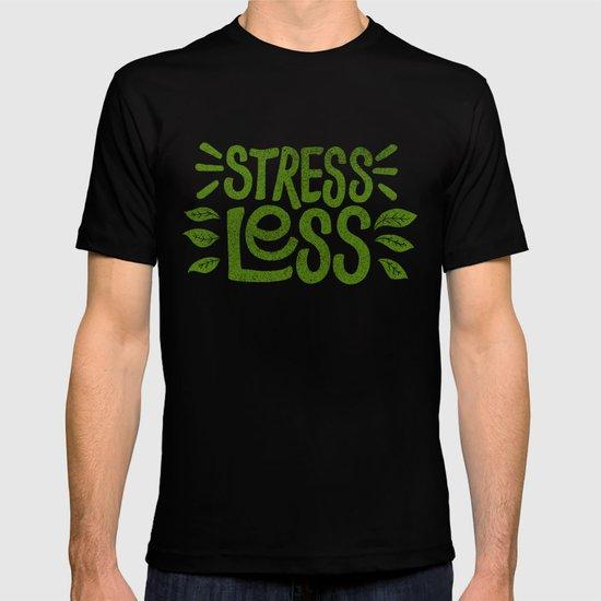 Stress Less T-shirt