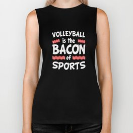 Volleyball is the Bacon of Sports Funny Biker Tank