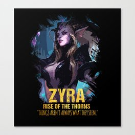 ZYRA - Rise of the thorns Canvas Print