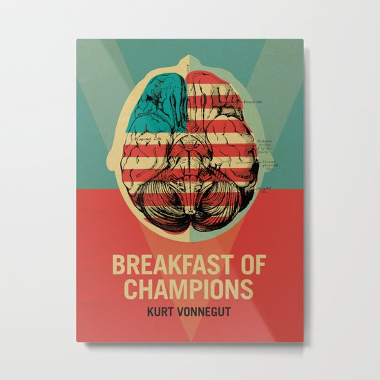 Breakfast of Champions Metal Print