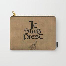 Je Suis Prest Carry-All Pouch