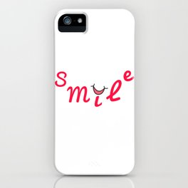 Smile   Sonríe iPhone Case