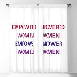 Feminist Quote - Empowered women empower women Blackout Curtain