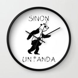Sinon, un panda (2) Wall Clock