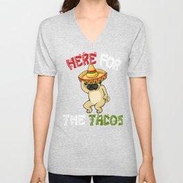 Cinco De Mayo Pug Sombrero - Here For The Tacos Unisex V-Neck
