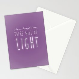There Will Be Light Stationery Cards
