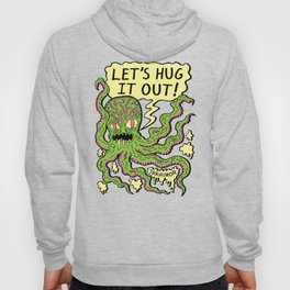 Lets Hug It Out Hoody