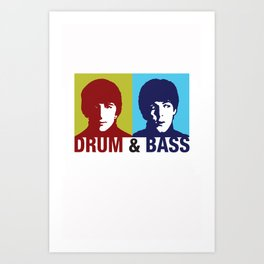 The Fab Four Drum and Bass Art Print