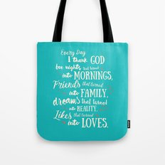 Thank God, inspirational quote for motivation Tote Bag