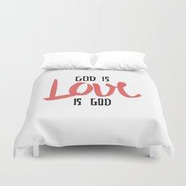 God is LOVE is God Duvet Cover