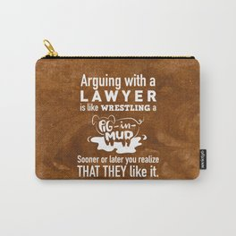 Lawyers favorite thing to do Carry-All Pouch