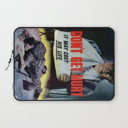 Dont get hurt Laptop Sleeve