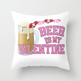 Funny Beer is My Valentine print Throw Pillow