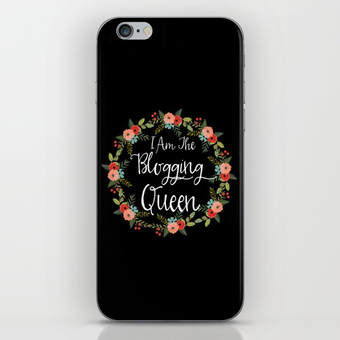 I Am The Blogging Queen iPhone Skin