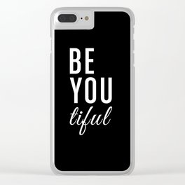 Be You tiful Clear iPhone Case