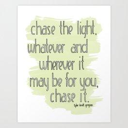 CHASE THE LIGHT Art Print
