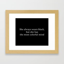 She Wears Black Framed Art Print