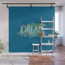 Dream Wall Mural