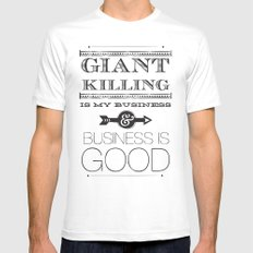 Giant Killing is My Business... White MEDIUM Mens Fitted Tee