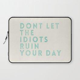 IDIOTS Laptop Sleeve