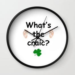 What's the craic? - Irish Slang Wall Clock